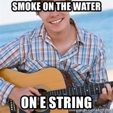 Guitar douchebag - smoke on the water on e string