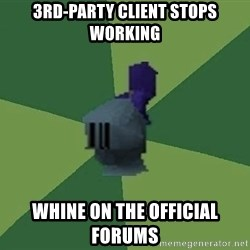 Runefag - 3rd-party client stops working whine on the official forums