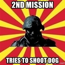 Battlefield Soldier - 2nd mission tries to shoot dog