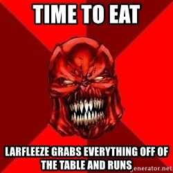 Raging Atrocitus - TIME TO EAT LARFLEEZE GRABS EVERYTHING OFF OF THE TABLE AND RUNS