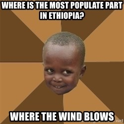 Homeless Haitian Child - where is the most populate part in ethiopia? where the wind blows