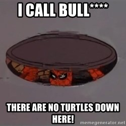 Spiderman in Sewer - i call bull**** there are no turtles down here!