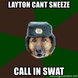 army-dog - layton cant sneeze call in swat