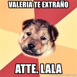 Typical Puppy - valeria te extraño atte. lala