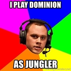 Phreak1 - I PLAY DOMINION AS JUNGLER