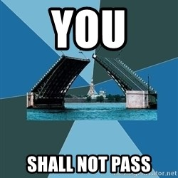 piter - you shall not pass