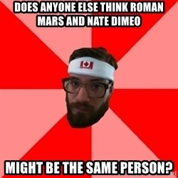 Public Radio Nerd - does anyone else think roman mars and nate dimeo might be the same person?