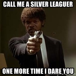 Jules Pulp Fiction - call me a silver leaguer one more time i dare you