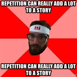 Public Radio Nerd - repetition can really add a lot to a story repetition can really add a lot to a story