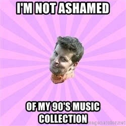 Sassy Gay Friend - I'm not ashamed of my 90's music collection