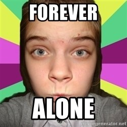kristy - forever alone