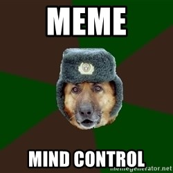 army-dog - MEME MIND CONTROL