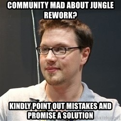 Good guy Morello - Community mad about jungle rework? Kindly point out mistakes and promise a solution