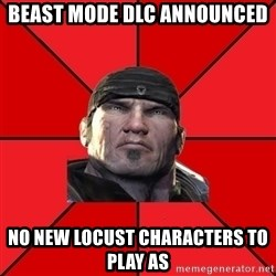 We love Gears of War! - Beast mode DLC announced no new Locust characters to play as