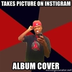 wannabe rapper - takes picture on instigram album cover
