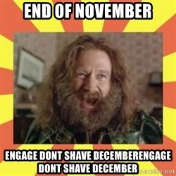 robin williams - end of november Engage dont shave decemberengage dont shave december