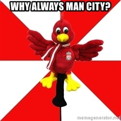 Liverpool Problems - Why always man city?