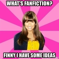 Sexually Active Rachel - What's fanfiction? Finny I have some ideas