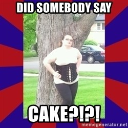 Fat Sex Machine - Did somebody say Cake?!?!