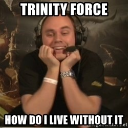 Phreak - TRINITY FORCE HOW DO I LIVE WITHOUT IT