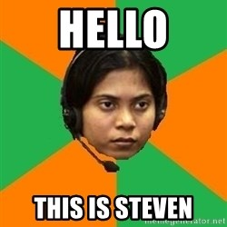 Stereotypical Indian Telemarketer - Hello This is steven