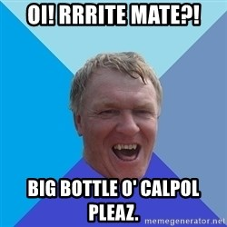 YAAZZ - OI! rRRITE MATE?! BIG BOTTLE O' CALPOL PLEAZ.