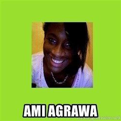 Stereotypical Black Girl - AmI agrawa