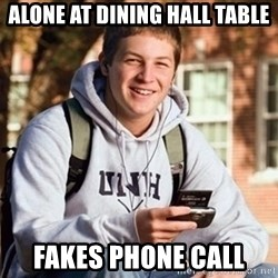 Uber Frosh - Alone At dining hall table fakes phone call