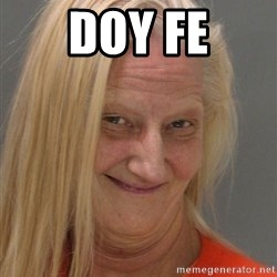 Prison Lady Like Yeahh - DOY FE