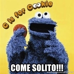 cookie monster  - Come Solito!!!