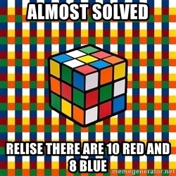Typical_cuber - Almost Solved Relise there Are 10 red and 8 Blue