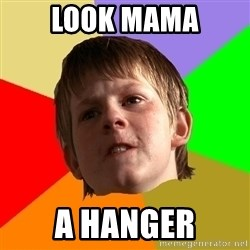 Angry School Boy - look mama a hanger