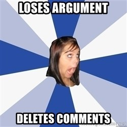Annoying Facebook Girl - Loses Argument Deletes Comments