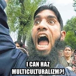 Angry Muslim Guy - i can haz multiculturalizm?!