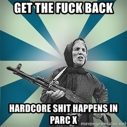badgrandma - get the fuck back Hardcore shit happens in parc x