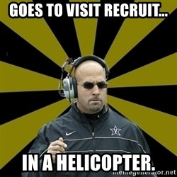James Franklin Vanderbilt - goes to visit recruit... in a helicopter.