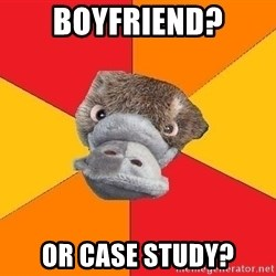 Psychology Student Platypus - boyfriend? or case study?