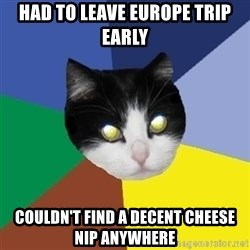 Winnipeg Cat - had to leave europe trip early couldn't find a decent cheese nip anywhere