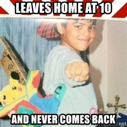 Pokemon Prodigy - leaves home at 10 and Never comes back