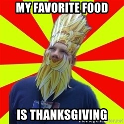 Powermad Podcaster - My favorite food Is thanksgiving
