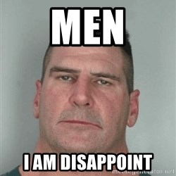 Son Am Disappoint - Men i am disappoint