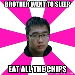 Raging Gamer Geek - brother went to sleep eat all the chips