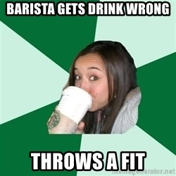 Annoying Starbucks Customer - barista gets drink wrong throws a fit