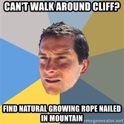 Bear Grylls - CAN't walk around cliff? Find natural growing rope nailed in mountain