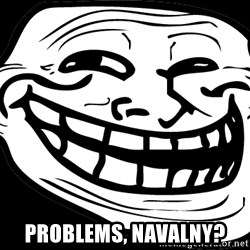 Problem? - problems, NAVALNY?