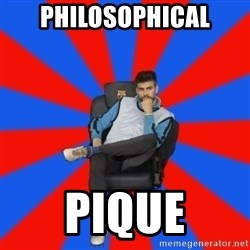 Pique the Philosopher - Philosophical pique