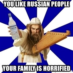 FinnishProblems - You like Russian people Your family is horrified