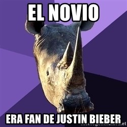 Sexually Oblivious Rhino - El novio era fan de Justin Bieber