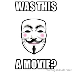 Anon - was this a movie?