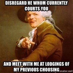 Joseph Ducreux - disregard he whom currently courts you and meet with me at lodgings of my previous choosing
